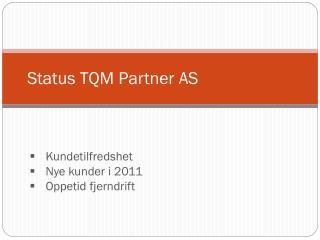 Status TQM Partner AS