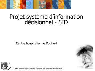 Projet système d'information décisionnel - SID