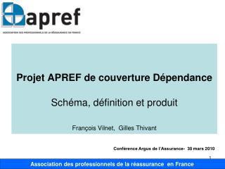 Projet APREF de couverture Dépendance  Schéma, définition et produit