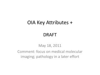 OIA Key Attributes + DRAFT