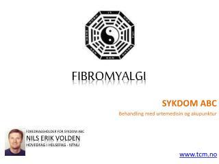 Sykdom ABC - Fibromyalgi