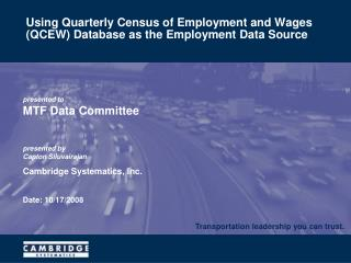Using Quarterly Census of Employment and Wages (QCEW) Database as the Employment Data Source