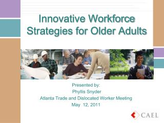 Innovative Workforce Strategies for Older Adults