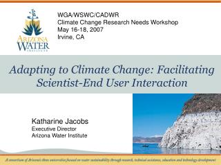 Adapting to Climate Change: Facilitating Scientist-End User Interaction