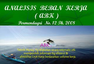 ANALISIS  BEBAN  KERJA  ( ABK ) Permendagri  No. 12 Th. 2008
