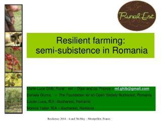 Resilient farming:  semi-subistence  in Romania
