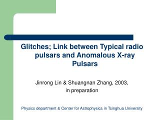 Glitches; Link between Typical radio pulsars and Anomalous X-ray Pulsars