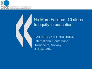 No More Failures: 10 steps to equity in education