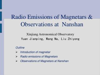 Radio Emissions of Magnetars & Observations at  Nanshan