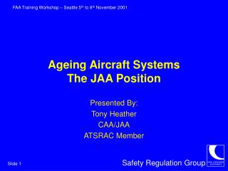 Ageing Aircraft Systems The JAA Position