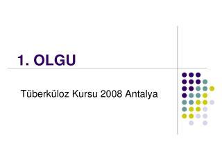 1. OLGU