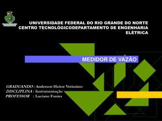 UNIVERSIDADE FEDERAL DO RIO GRANDE DO NORTE CENTRO TECNOLÓGICODEPARTAMENTO DE ENGENHARIA ELÉTRICA