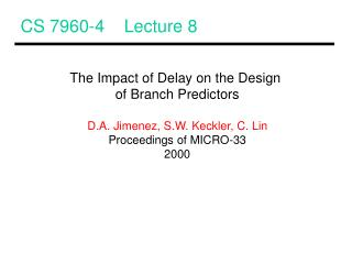 CS 7960-4    Lecture 8
