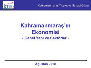 Kahramanmaraş'ın Ekonomisi