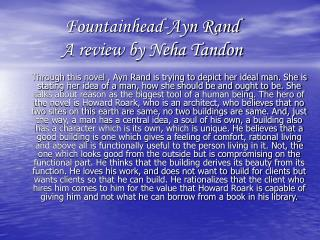 Fountainhead-Ayn Rand A review by Neha Tandon