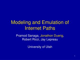 Modeling and Emulation of Internet Paths