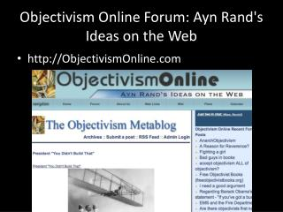 Objectivism Online Forum: Ayn Rand's Ideas on the Web