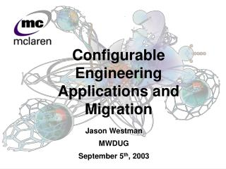 Configurable Engineering Applications and Migration