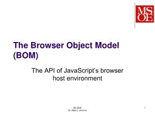 The Browser Object Model (BOM)