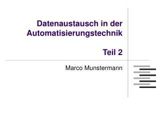 Datenaustausch in der Automatisierungstechnik Teil 2