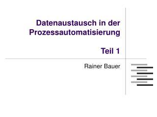 Datenaustausch in der Prozessautomatisierung Teil 1