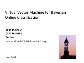 Virtual Vector Machine for Bayesian Online Classification