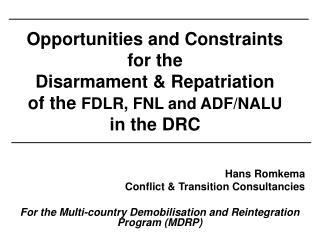 Hans Romkema Conflict & Transition Consultancies