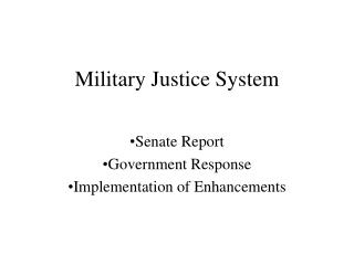 Military Justice System