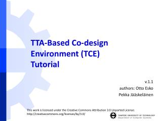 TTA-Based Co-design Environment (TCE) ‏ Tutorial
