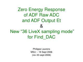 Philippe Laurens MSU -- 19 Sept 2006 (rev 20-sept-2006)