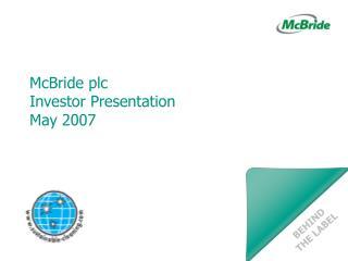 McBride plc Investor Presentation May 2007
