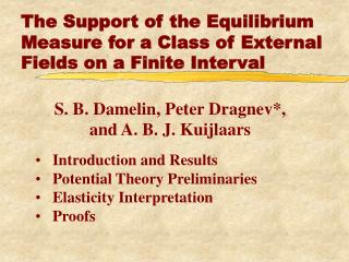 The Support of the Equilibrium Measure for a Class of External Fields on a Finite Interval