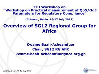 Overview of SG12 Regional Group for Africa