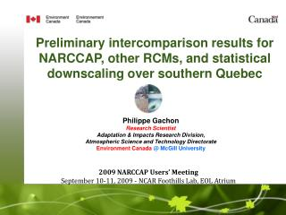 Philippe Gachon Research Scientist Adaptation & Impacts Research Division,
