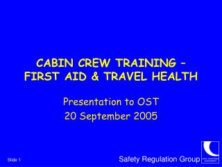CABIN CREW TRAINING – FIRST AID & TRAVEL HEALTH