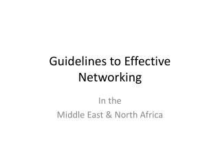 Guidelines to Effective Networking