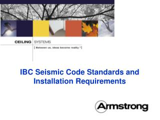 IBC Seismic Code Standards and Installation Requirements