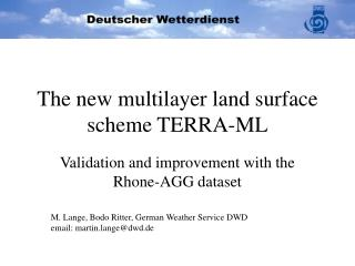 The new multilayer land surface scheme TERRA-ML