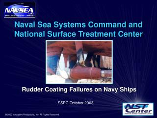 Naval Sea Systems Command and National Surface Treatment Center