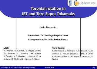Toroidal rotation in  JET and Tore Supra Tokamaks