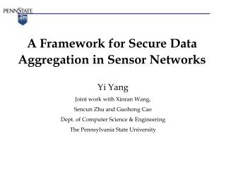 A Framework for Secure Data Aggregation in Sensor Networks