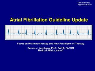 Atrial Fibrillation Guideline Update