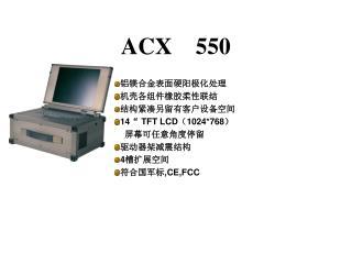 ACX 550