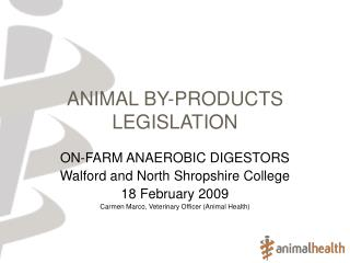 ANIMAL BY-PRODUCTS LEGISLATION