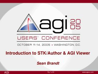 Introduction to STK/Author & AGI Viewer  Sean Brandt