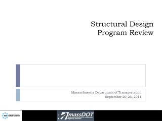 Structural Design Program Review