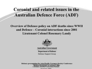 Coronial and related issues in the Australian Defence Force (ADF)