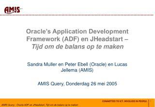 Oracle's Application Development Framework (ADF) en JHeadstart –  Tijd om de balans op te maken