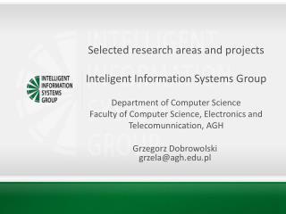 Selected research areas and projects  Inteligent Information Systems Group