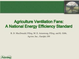 Agriculture Ventilation Fans:  A National Energy Efficiency Standard